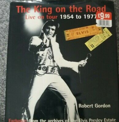 The King On The Road Live On Tour Elvis Presley