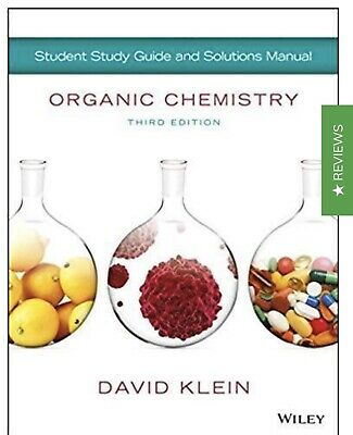 Organic Chemistry By David Klein 3rd Edition Solution Manual- PDF Only