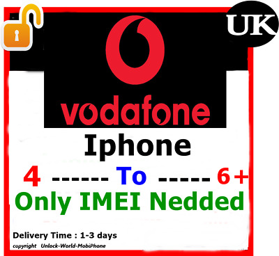 Unlock iphones 4 till 6 vodafone uk only imei required fast service 3 days