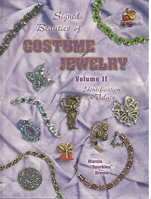Signed Beauties of Costume Jewelry: Identification & Values - Vol 2 Marcia Brown