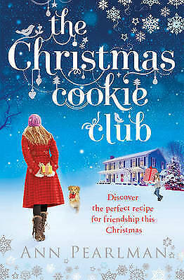 The Christmas Cookie Club by Ann Pearlman (Paperback) Book