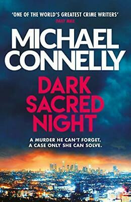 Dark Sacred Night: The Brand New Ballard and Bosch Thril... by Connelly, Michael