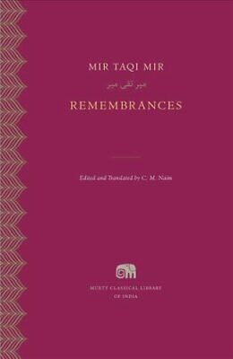 Remembrances by Mir Taqi Mir 9780674660298 | Brand New | Free UK Shipping