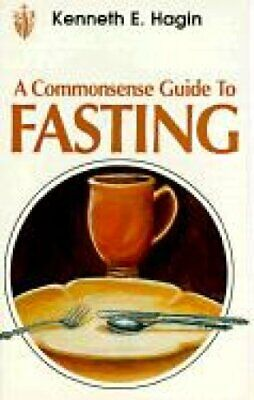 Commonsense Guide to Fasting by Kenneth E Hagin (Paperback / softback, 2007)