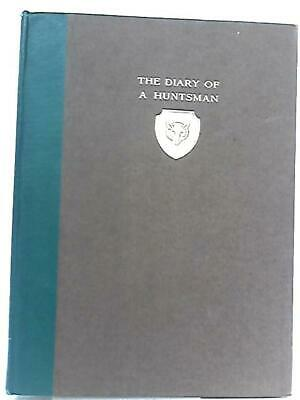 Extracts from the Diary of a Huntsman (Thomas Smith - 1921) (ID:06231)