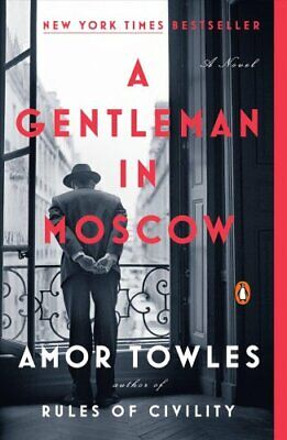 A Gentleman in Moscow by Amor Towles (2017, Paperback)
