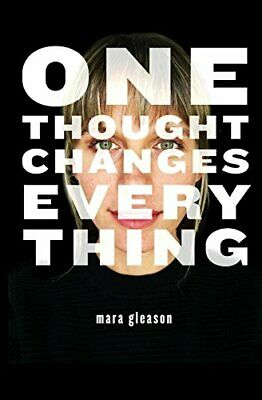 One Thought Changes Everything, Gleason, Mara, Used; Good Book