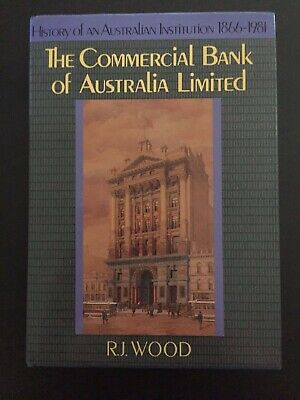 Commercial Bank of Australia 1866 to 1981