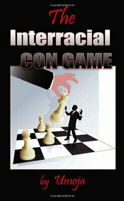 The Interracial Con Game by Umoja Book The Fast Free Shipping