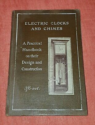 Electric Clocks and Chimes Practical Handbook - free UK postage