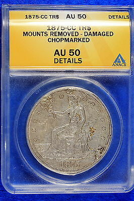 1875-CC ANACS  Silver Trade Dollar AU50 DETAIL CHOP MARKED!! #B8818