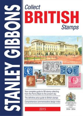 2015 Collect British Stamps Catalogue 66th Edition, Gibbons, Stanley, Used; Good
