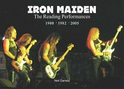 Iron Maiden The Reading Performances by Neil Daniels 9781912782147 | Brand New