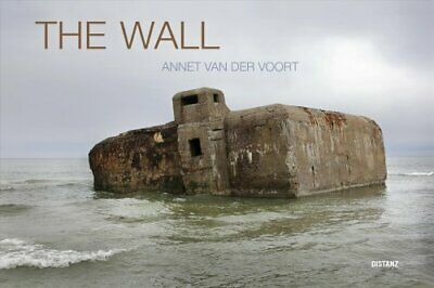 The Wall by Annet Van Der Voort 9783954762767 | Brand New | Free CA Shipping