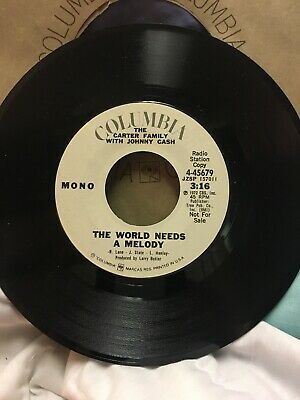 The Carter Family & Johnny Cash - The World Needs A Melody Promo 45 Record DJ Nm
