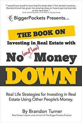 The Book on Investing in Real Estate with No(and Low)Money Down[PDF+ePub+MOBI]
