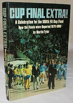Cup Final Extra by Tyler, Martin Hardback Book The Cheap Fast Free Post