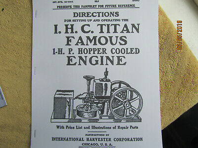 IHC Titan Famous 1914 1 HP Gas Engine Instruction & Parts  Manual