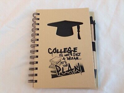 College is not just a dream it's the plan notebook journal with pen