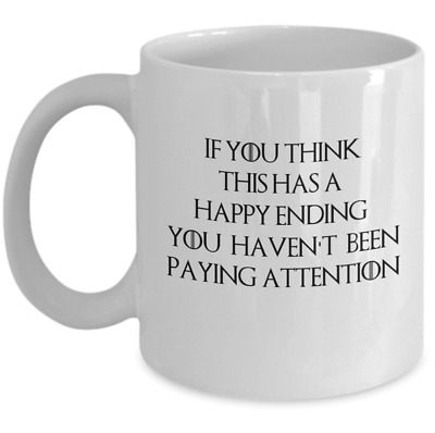 Game of Thrones coffee mug - a happy ending - Ramsay Bolton quote gift cup