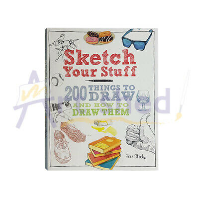 Sketch Your Stuff - 200 Things To Draw & How To Draw Them