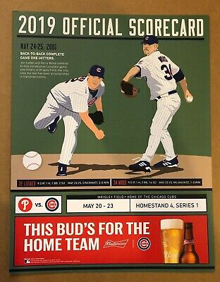Chicago Cubs  2019 Scorecard Vs Phillies Back To Back One-Hitters 5/24-25/01