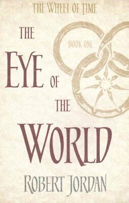 The Eye Of The World Book 1 of the Wheel of Time by Robert Jordan 9780356503820