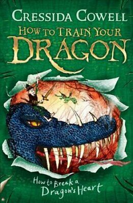 How to Train Your Dragon: How to Break a Dragon's Heart Book 8 9780340996928