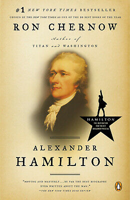 By Ron Chernow: Alexander Hamilton (eBooks, 2005)