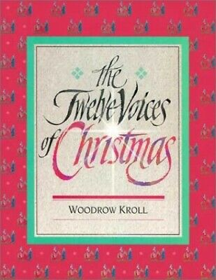 Twelve Voices of Christmas by Kroll, Woodrow M. Paperback Book The Fast Free