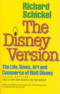 Disney Version : The Life, Times, Art and Commerce of Walt Disney-ExLibrary