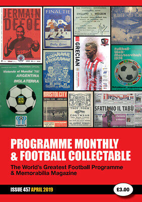 Reduced Price - Issue 457 - April 2019  Programme Monthly & Football Collectable