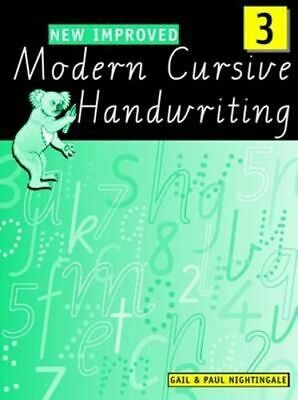NEW New Improved Modern Cursive Handwriting Victoria Year 3 By Paul Nightingale