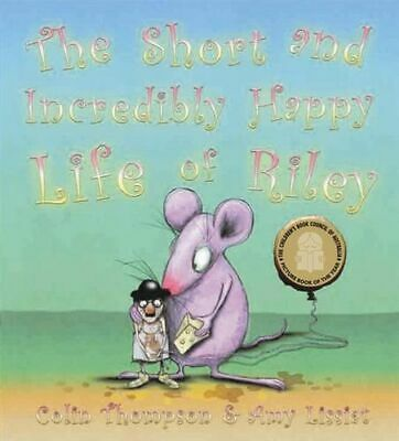 NEW The Short and Incredibly Happy Life Of Riley By C Thompson Paperback