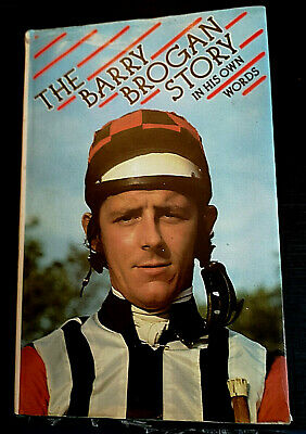 The Barry Brogan Story Book Horse Racing Jockey Race Grand National Cheltenham