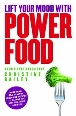 Lift Your Mood with Power Food by Natalie Savona 9781848990807 | Brand New