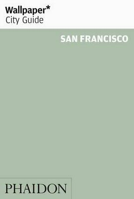 Wallpaper* City Guide San Francisco by Wallpaper* Paperback Book The Cheap Fast