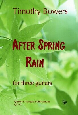 Timothy Bowers-After Spring Rain-3 Guitars-Score