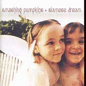 Smashing Pumpkins - Siamese Dream [PA] (1993)