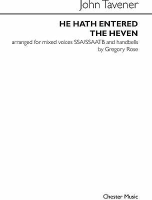 John Tavener-He Hath Entered The Heven-SSA and SATB-Vocal Score