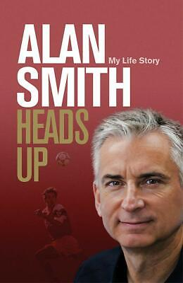 Heads Up: My Life Story, Smith, Alan, Very Good condition, Book