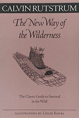 New Way Of The Wilderness: The Classic Guide to Survival in the Wild (Fesler-La
