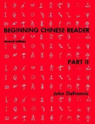 NEW Beginning Chinese Reader, Part 2 By John DeFrancis Paperback Free Shipping