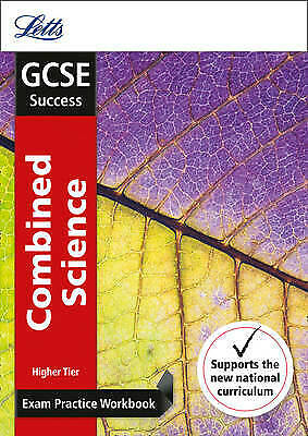 GCSE 9-1 Combined Science Higher Exam Practice Workbook, with Practice Test Pape