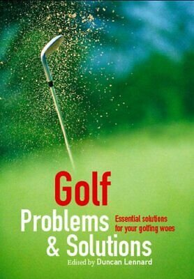 Golf Problems and Solutions: Find the Answers to All You... by Various Paperback