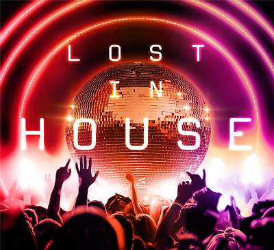 Lost In House VARIOUS ARTISTS 3 CD SET NEW (5TH JULY)