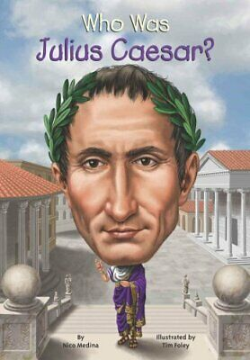 Who Was Julius Caesar? by Nico Medina 9780448480831 | Brand New