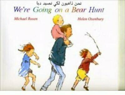 We're Going on a Bear Hunt in Arabic and English by Michael Rosen 9781852697075