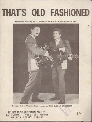 """THE EVERLY BROTHERS   Rare 1962 Oz Only Orig Sheet Music """"That's Old Fashioned"""""""