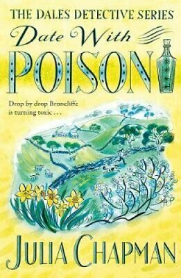 Date with Poison by Julia Chapman 9781529006797   Brand New   Free UK Shipping